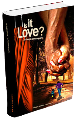 Is It Love? (Novel by Stephen A. Dantes)