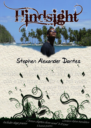 Hindsight by Stephen A. Dantes