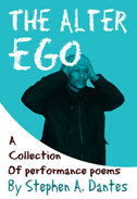 The Alter Ego by Stephen A. Dantes